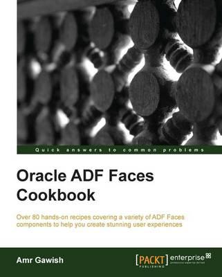 Oracle ADF Faces Cookbook (Paperback)
