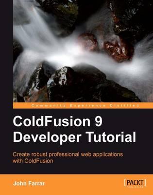 ColdFusion 9 Developer Tutorial (Paperback)