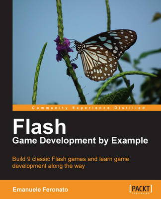 Flash Game Development by Example (Paperback)