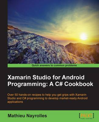 Xamarin Studio for Android Programming: A C# Cookbook (Paperback)