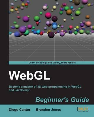 WebGL Beginner's Guide (Paperback)
