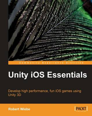 Unity iOS Essentials (Paperback)