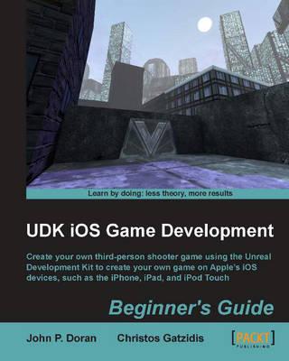 UDK iOS Game Development Beginner's Guide (Paperback)