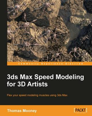 3ds Max Speed Modeling for 3D Artists (Paperback)