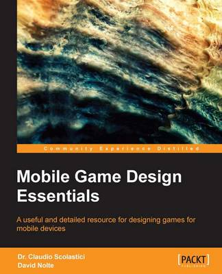 Mobile Game Design Essentials (Paperback)