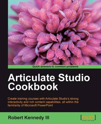 Articulate Studio Cookbook (Paperback)