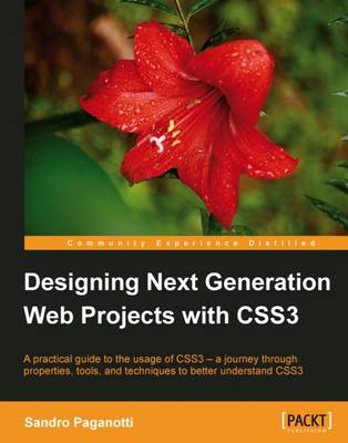 Designing Next Generation Web Projects with CSS3 (Paperback)
