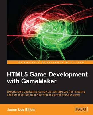 HTML5 Game Development with GameMaker (Paperback)