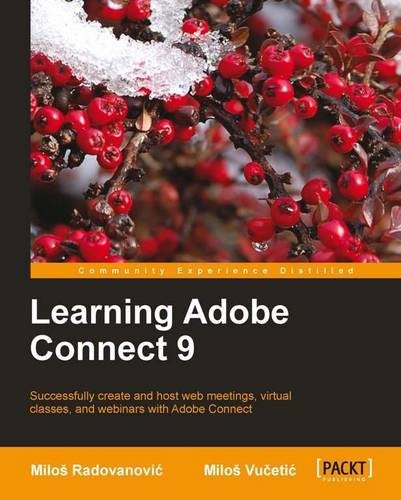 Learning Adobe Connect 9 (Paperback)