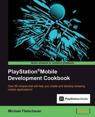 PlayStation (R)Mobile Development Cookbook (Paperback)