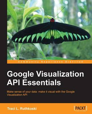 Google Visualization API Essentials (Paperback)