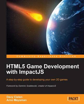 HTML5 Game development with ImpactJS (Paperback)
