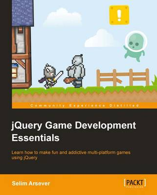 jQuery Game Development Essentials (Paperback)