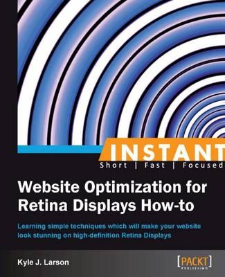 Instant Website Optimization for Retina Displays How-to (Paperback)