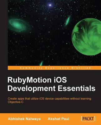 RubyMotion iOS Develoment Essentials (Paperback)