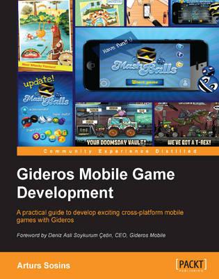 Gideros Mobile Game Development (Paperback)