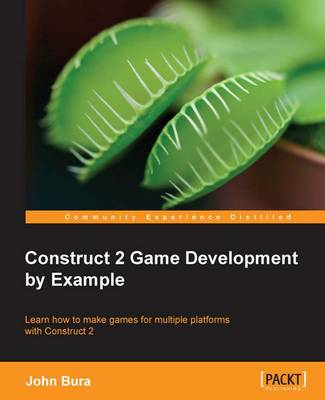 Construct 2 Game Development by Example (Paperback)