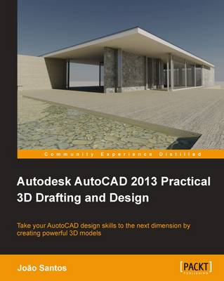 Autodesk AutoCAD 2013 Practical 3D Drafting and Design (Paperback)