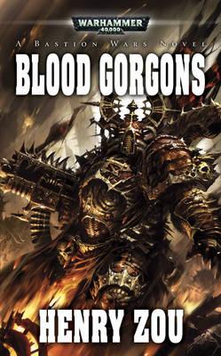 Blood Gorgons - Bastion Wars No. 3 (Paperback)