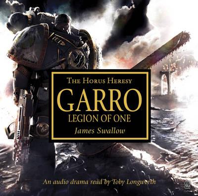 Garro: Legion of One - The Horus Heresy (CD-Audio)