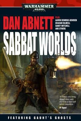 The Sabbat Worlds - Gaunt's Ghosts (Paperback)