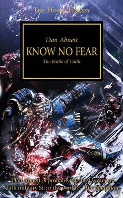 Know No Fear: The Battle of Calth - Horus Heresy 19 (Paperback)
