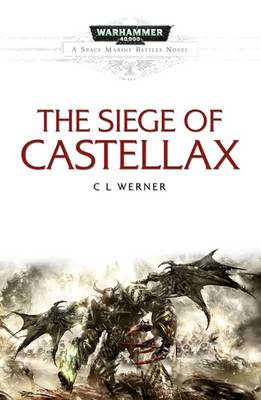 Siege Of Castellax - Space Marine Battles 11 (Paperback)