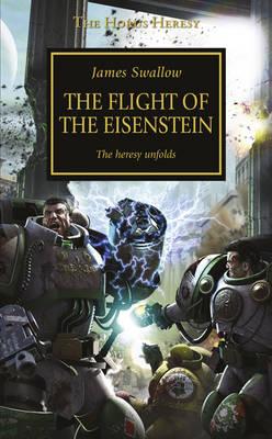 The Flight of the Eisenstein - The Horus Heresy 4 (Paperback)