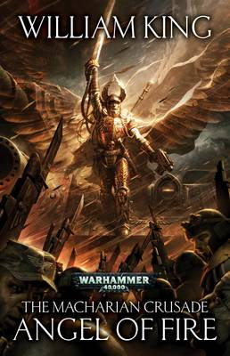 Angel of Fire - The Macharian Crusade 1 (Paperback)