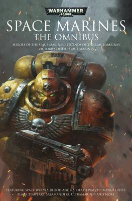 Space Marines: The Omnibus - Warhammer 40,000 - Space Marines (Paperback)