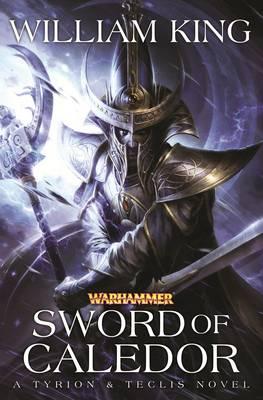 Sword of Caledor - Tyrion & Teclis 2 (Paperback)