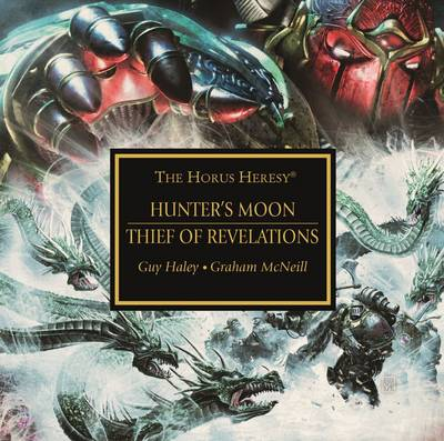 Thief of Revelations / Hunter's Moon - The Horus Heresy (CD-Audio)