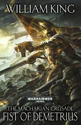 Fist of Demetrius - The Macharian Crusade 2 (Paperback)