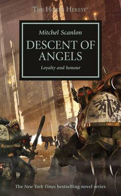 Descent Of Angels - Horus Heresy 6 (Paperback)