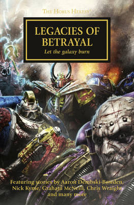 Horus Heresy: Legacies of Betrayal (Paperback)
