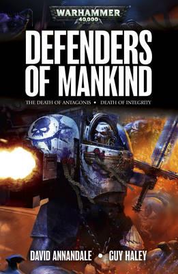 Defenders Of Mankind - Warhammer 40,000 - Space Marines (Paperback)