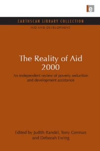 The Reality of Aid 2000: An Independent Review of Poverty Reduction and Development Assistance - Aid and Development Set v. 12 (Hardback)