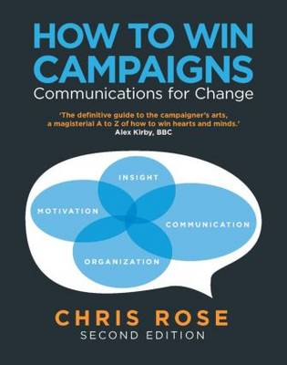 How to Win Campaigns: Communications for Change (Paperback)