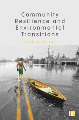 Community Resilience and Environmental Transitions (Hardback)
