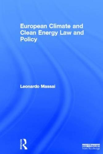 European Climate and Clean Energy Law and Policy (Hardback)