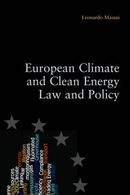 European Climate and Clean Energy Law and Policy (Paperback)