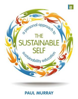 The Sustainable Self: A Personal Approach to Sustainability Education (Paperback)