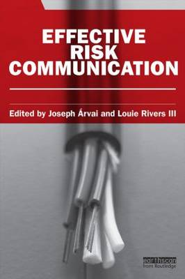 Effective Risk Communication - Earthscan Risk in Society (Paperback)