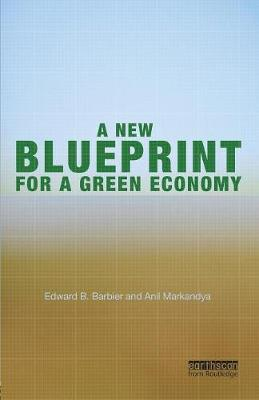 A New Blueprint for a Green Economy (Paperback)