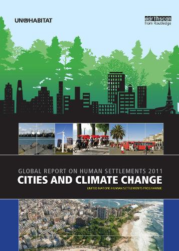 Cities and Climate Change 2011: Global Report on Human Settlements (Hardback)
