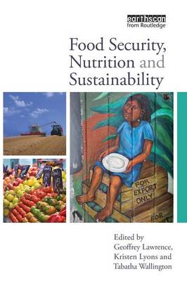 Food Security, Nutrition and Sustainability (Paperback)