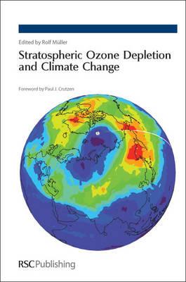Stratospheric Ozone Depletion and Climate Change (Hardback)