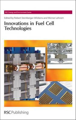 Innovations in Fuel Cell Technologies - Energy and Environment Series (Hardback)