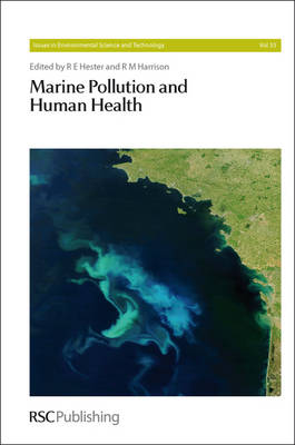 Marine Pollution and Human Health - Issues in Environmental Science and Technology (Hardback)