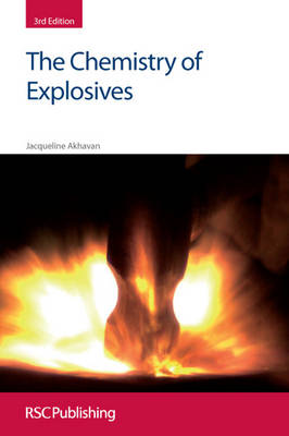 The Chemistry of Explosives (Paperback)